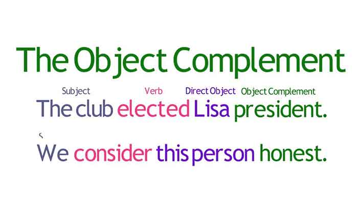 Object Complement Treated With Examples Ifioque
