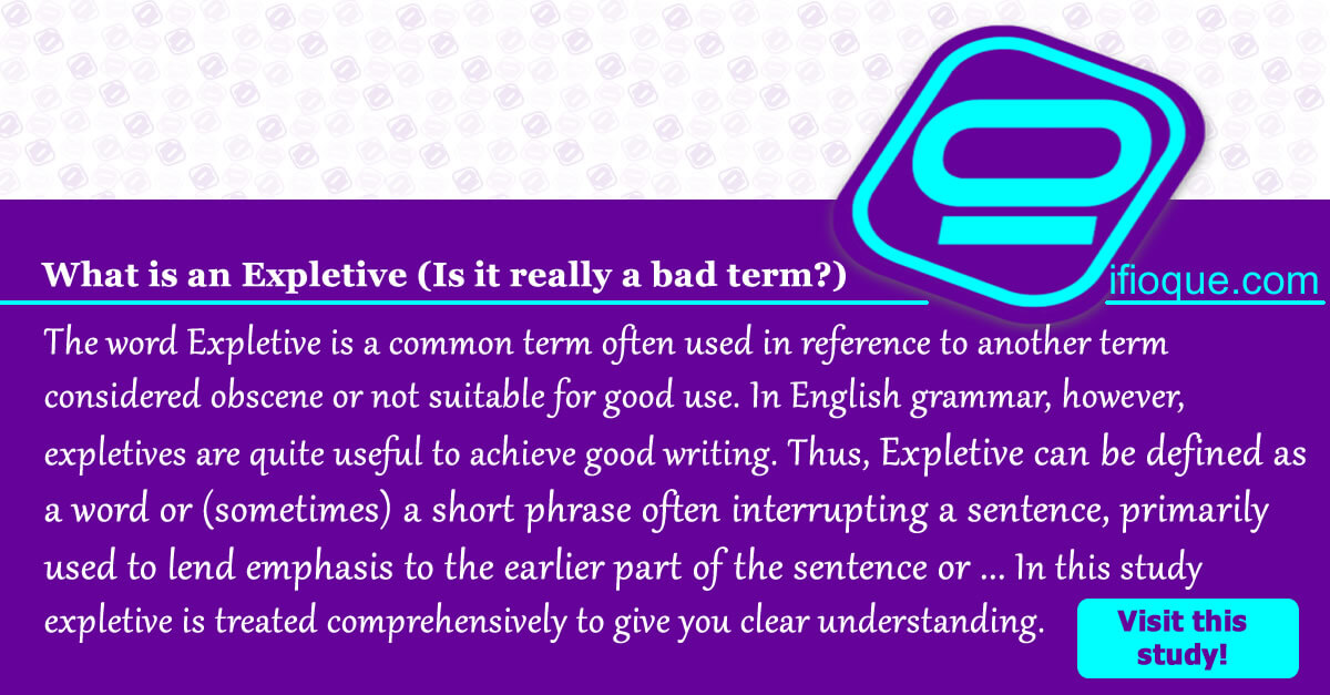 Expletive Using Expletives For Strong Emphasis In Writings Ifioque